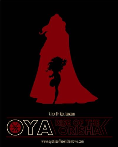 Oya: Rise of the Orishas Movie